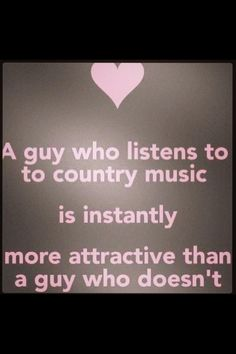 so true! Country music<3