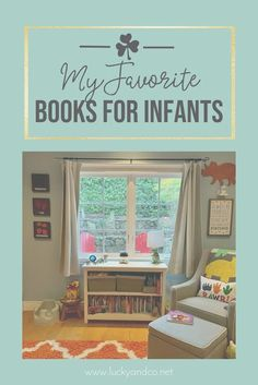 My Favorite Books for Infants | Lucky & Co