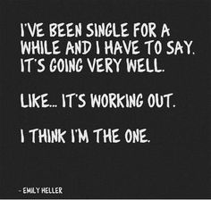 single women quotes | Being Single Quotes - QuotesGeek