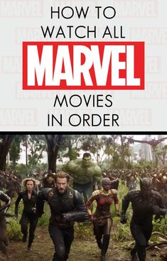 How To Watch All Marvel Movies in Chronological Order