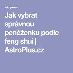 Jak vybrat správnou peněženku podle feng shui | AstroPlus.cz