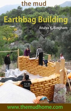 Pick up your free The MUD Earthbag Building PDF. A step by step description of how I built my house from foundations to plaster. Details include what exactly you need and don't need to build an earthbag house, how to check if your dirt is the right kind, how to anchor frames into your wall, etc.