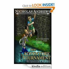 FREE Kindle Book >> Amazon.com: The Adventure Tournament (The Adventurers) eBook: Nicholas Andrews: Kindle Store