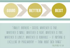 FREE printable to help you decide what's good, better, or best! From the MOB Society.