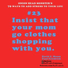 #23 is the #Christmas of #stress for you. While you're at it, let #mom pick out the #clothes.