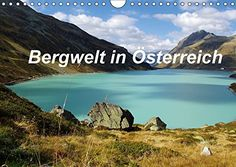 Bergwelt in Österreich (Wandkalender 2017 DIN A4 quer): B... https://www.amazon.de/dp/3665209676/ref=cm_sw_r_pi_dp_x_5uuUxb49E6FPM