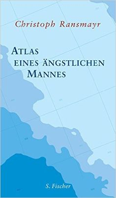 Buy Atlas eines ängstlichen Mannes by Christoph Ransmayr and Read this Book on Kobo's Free Apps. Discover Kobo's Vast Collection of Ebooks and Audiobooks Today - Over 4 Million Titles! Grimm, Quiet Moments, What To Read, My Books, Free Apps, Audiobooks, This Book, Presentation, Madeira