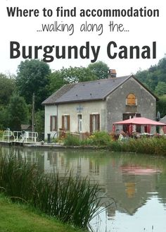 Planning a long-distance walk along the Burgundy Canal in France? Learn more about your options for overnight accommodation between Migennes and Pouilly-en-Auxois.