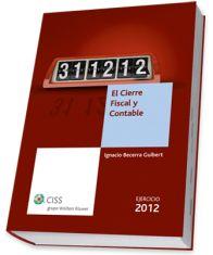 El cierre fiscal y contable 2012.  En mi blog www.procedimientostelematicos.com