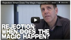 'Rejection: When Does the Magic Happen?' by Marc Scott Zicree.