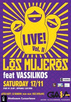 Los Mujeros  feat Vassilikos  @ Γαία Live   Σάββατο 17 Νοεμβρίου 2012
