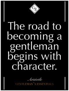 gentlemansessentials: Daily Quote Gentleman's Essentials Motto Quotes, Sign Quotes, Quotable Quotes, Daily Quotes, Favorite Words, Favorite Quotes, Men Vs Boys, Gentleman Quotes, Positive Vibes Only
