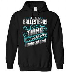 BALLESTEROS Thing - #country hoodie #sweater diy. BUY NOW => https://www.sunfrog.com/Camping/1-Black-81308193-Hoodie.html?68278