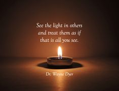 Candle Jars, Candles, Wayne Dyer, Grief, Me Quotes, Healing, Wisdom, Treats, Thoughts