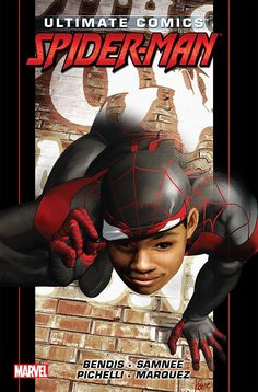 """Read """"Ultimate Comics Spider-Man by Brian Michael Bendis Vol. by Brian Michael Bendis available from Rakuten Kobo. Collects Ultimate Comics Spider-Man The next chapter in the saga of Miles Morales starts here as New York feels t. Ultimate Spider Man, Ultimate Marvel, Comics Spiderman, Black Spiderman, Marvel Comics, Amazing Spiderman, Univers Marvel, Ms Marvel, Comic Book Covers"""