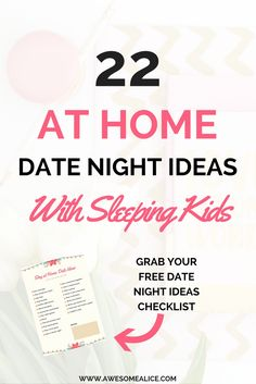 Free checklist 22 at home date night ideas with sleeping kids