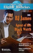 Agent of the Black Watch  (The World's Most Eligible Bachelors)