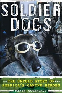 """""""An account of the vital role dogs play in military operations, discussing dozens of canine heroes, ranging from World War I to the raid on Osama bin Laden, and the bonds that develop between the dogs and their handlers."""""""