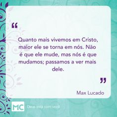 ver mais Dele.... Max Lucado, Biblia Online, Jesus Faith, Jesus Cristo, Boarding Pass, God, Professor, Bible Verses, Faith In God