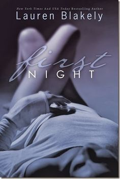 Cover Reveal: FIRST NIGHT by Lauren Blakely