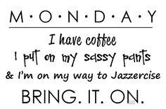 Make the best of your Monday! #scottsdalejazzercisecentermonday #mondayblues #motivationmonday #motivationalmonday