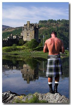 Scotland.....kilt and all It looks like he hauled the stones for the castle on his back, and built the whole thing with his own two hands.