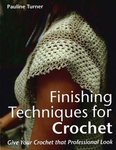 Needle workers will learn numerous stitches as well as how to work with more than one color, use camouflaging tricks, employ decorative techniques, and more.Author: Pauline Turner.Hardcover: 112 pages.