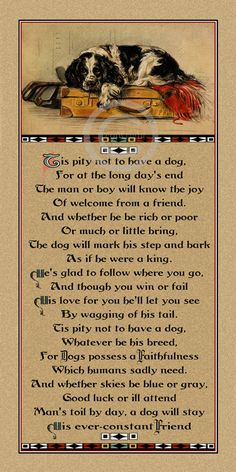 """Wonderful Vintage Dog Motto Print, """" Tis a Pity not to have a Dog"""", Dog Poem, Quote, Lucy Dawson, Mac Dog , Giclee Fine Art Print, 8x16"""