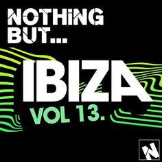 Nothing But Ibiza Vol 13 » Minimal Freaks