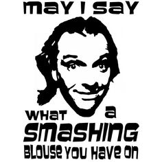 Personalised Bottom TV Show Inspired May I Say What A Smashing Blouse You Have On Mug Free UK Delivery. British Sitcoms, British Comedy, Comedy Duos, Comedy Tv, Rik Mayall Bottom, Humour And Wisdom, Tv Show Games, British Humor, Tonight Alive