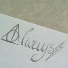 """Always"" tattoo I just drew up. Getting this for sure! On my shoulder maybe? Or foot? What do you think? Harry Potter. Always. Deathly Hallows. Lightening bolt scar."