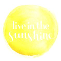 Live In The Sunshine - Free desktop wallpaper from Lovely Indeed
