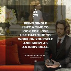 For all the single guys around. #GentlemenSpeak . . . #Gentleman #Quotes #Follow #Entrepreneur #Life #Motivativate #Inspire #QuoteOfTheDay #PhotoOfTheDay #Goals #Hustle #Success #FearlessFriday #FeelGoodFriday #FeatureFriday #FollowFriday #single #lifegoals #timetowork #workonyourself #WorkHard #actor #johnnydepp #angelinajolie