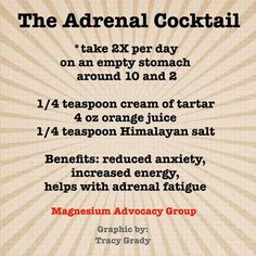 "Adrenal cocktail  From the ""Magnesium Advocacy Group"" on Facebook"