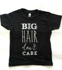 """""""Big Hair Don't Care"""" TRI BLEND TEE"""
