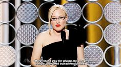 Patricia Arquette stated what we would all hope for in this case. | The 22 Most Important Things That Happened At The Golden Globes