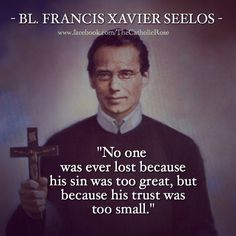 Quote by Blessed Francis Xavier Seelos