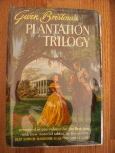Gwen Bristow's Plantation Trilogy: Deep Summer, The Handsome Road, This Side of Glory: Gwen Bristow: 9780690628685: Amazon.com: Books