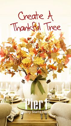 Let's start a new Thanksgiving tradition! Encourage your guests to jot down what they're thankful for and add it to your thankful tree centerpiece. It's a great conversation starter.