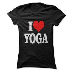 I LOVE YOGA T Shirts, Hoodies, Sweatshirts