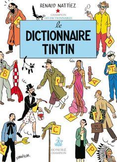 Les Aventures de Tintin - Album Imaginaire - Le Dictionnaire Tintin