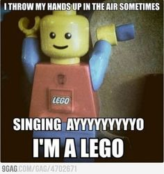 Legos love singing lego songs like one that already been sung they make up words :):):):):)