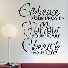 Embrace, Follow, Cherish