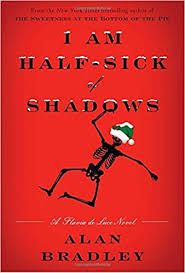 I Am Half-Sick of Shadows, by Alan Bradley