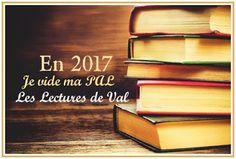 Les Lectures de Val : En 2017, je vide ma PAL ...