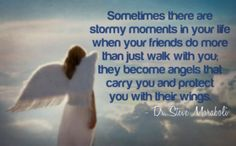 your friends become angels  soo true ... imn so greateful for the angels in my life over the past few weeks... ,,, you all know who u are