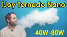 iJoy Tornado Nano 0.3Ω - 40W to 80W, How it vapes?