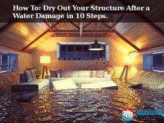 How To Dry Out Your Structure After a #WaterDamage in 10 Steps