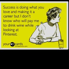 So true.. although I do love my actual job... most of the time ::smile::