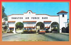 Hamilton Air Force Base - Great place to grow up as a kid!